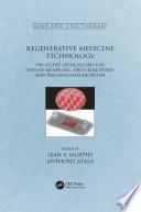 Regenerative Medicine Technology