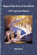 Beyond the End of the World   2012 and apocalypse