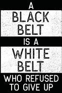 White Belt Who Refused to Give Up  Jiu Jitsu Journal