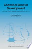 Chemical Reactor Development