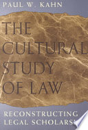 The Cultural Study Of Law