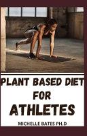 Plant Based Diet for Athletes