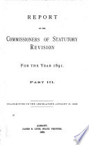 Report of the Commissioners of Statutory Revision for the Year 1890