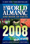 The World Almanac and Book of Facts 2008