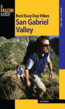 Best Easy Day Hikes San Gabriel Valley [Pdf/ePub] eBook
