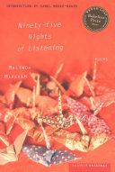 Ninety-five Nights of Listening