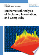 Mathematical Analysis of Evolution, Information, and Complexity