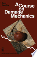 A Course on Damage Mechanics