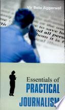 Essentials Of Practical Journalism