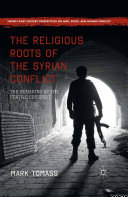 Pdf The Religious Roots of the Syrian Conflict Telecharger