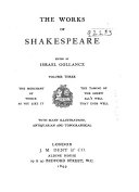 The Works of Shakespeare  The merchant of Venice   As you like it   The taming of the shrew   All s well that ends well