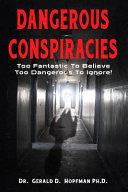 Dangerous Conspiracies