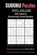 Sudoku Puzzles Book  Hard and Extremely Difficult Games for Evil Genius