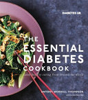 The Essential Diabetes Cookbook