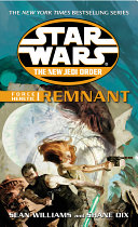 Star Wars  The New Jedi Order   Force Heretic I Remnant