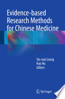 Evidence based Research Methods for Chinese Medicine
