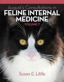 August s Consultations in Feline Internal Medicine  Volume 7   E Book
