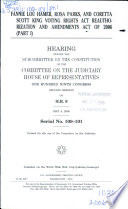 Fannie Lou Hamer, Rosa Parks, and Coretta Scott King Voting Rights Reauthorization and Amendments Act of 2006
