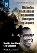 Pdf Nicholas Bhekinkosi Hepworth Bhengu's lasting legacy