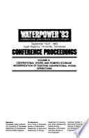 Waterpower  83  International Conference on Hydropower  September 18 21  1983  Hyatt Regency Knoxville  Tennessee  Conventional hydro and pumped storage modernization of existing conventional hydro operations