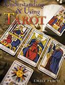 Understanding   Using Tarot