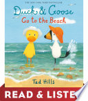 Duck   Goose Go to the Beach  Read   Listen Edition