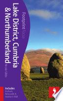 Lake District Cumbria Northumberland Footprint Focus Guide