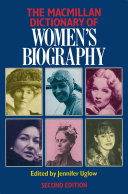 Macmillan Dictionary of Women's Biography