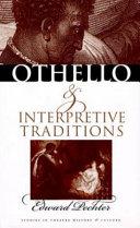 Othello and Interpretive Traditions