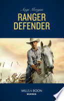 Ranger Defender Mills Boon Heroes The Coltons Of Red Ridge Book 2  Book PDF