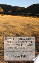 How to Brew Good Beer