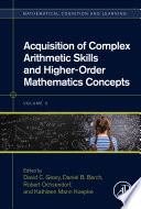 Acquisition Of Complex Arithmetic Skills And Higher Order Mathematics Concepts Book PDF