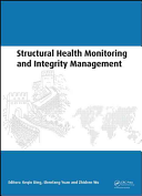 Structural Health Monitoring and Integrity Management