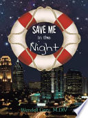 Save Me in the Night