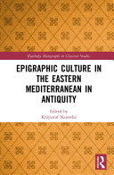 Pdf Epigraphic Culture in the Eastern Mediterranean in Antiquity Telecharger