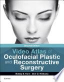 Video Atlas of Oculofacial Plastic and Reconstructive Surgery E Book