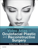 Video Atlas of Oculofacial Plastic and Reconstructive Surgery E-Book