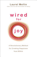 Wired for Joy!