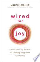 """Wired for Joy!"" by Laurel Mellin"