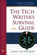 The Tech Writer s Survival Guide