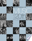 Encyclopedia of Music in the 20th Century Book