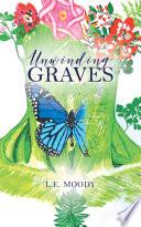 Unwinding Graves