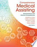 Comprehensive Medical Assisting + Medical Terminology for Health Professions, 8th Ed. + Study Guide for Lindh/tamparo/dahl/ Morris/Correas Comprehensive Medical Assisting: Administrative and Clinical Competencies, 6th Ed.
