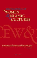 Encyclopedia of Women & Islamic Cultures: Economics, education, mobility and space