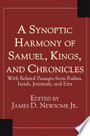 A Synoptic Harmony of Samuel  Kings  and Chronicles
