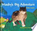 Mauby's Big Adventure