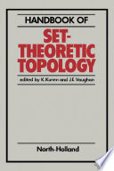 Handbook of Set-Theoretic Topology