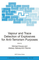 Vapour and Trace Detection of Explosives for Anti-Terrorism Purposes ebook