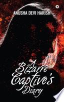A Bizarre Captive s Diary