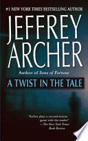 """""""A Twist in the Tale"""" by Jeffrey Archer"""